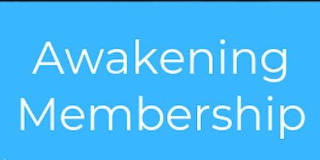 Awakening Membership  tickets