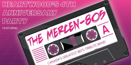 Heartwood's 4th Anniversary Party feat. The Mercen-80s tickets