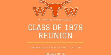 WT White High School Class of 1979 - 40th Reunion tickets