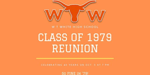 WT White High School Class of 1979 - 40th Reunion