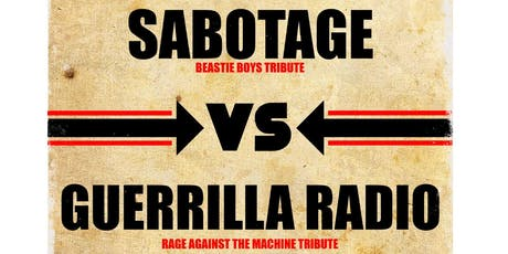 Sabotage vs Guerrilla Radio tickets