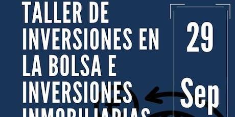 Taller De Inversiones En La Bolsa E Inversiones Inmobiliarias tickets
