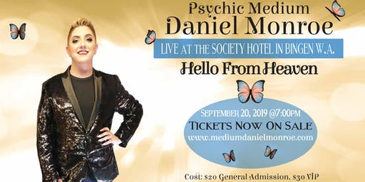 Hello from Heaven with Psychic Medium Daniel Monroe.