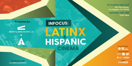 NewFilmmakers Los Angeles (NFMLA) Latinx & Hispanic Film Festival tickets