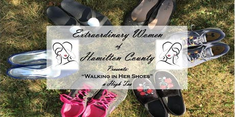 "Extraordinary Women of Hamilton County High Tea: ""Walking in Her Shoes tickets"