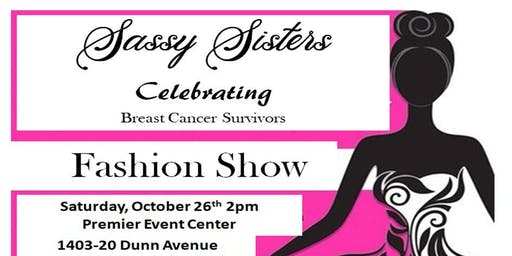 Sassy Sisters Celebrating  Breast Cancer Survivors Fashion Show