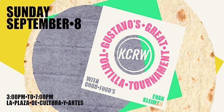 KCRW & Gustavo's Great Tortilla Tournament image