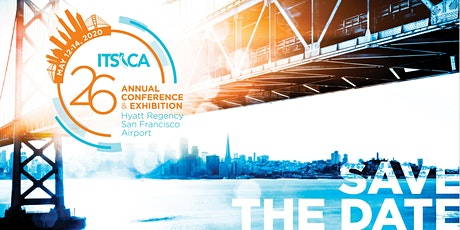 ITS CA 2020 Annual Conference & Exhibition Registration - Exhibitors & Meeting Sponsors tickets
