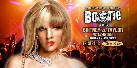 Bootie Seattle: Britney vs. Taylor vs. Everyone tickets