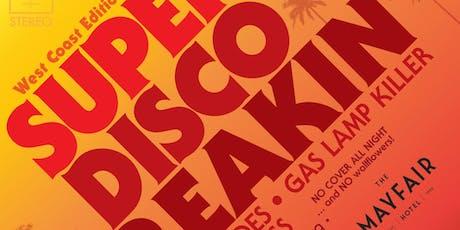Super Disco Breakin' w/ GASLAMP KILLER, HOUSESHOES & DANTE ROSS tickets