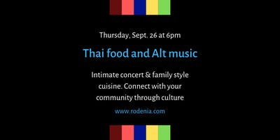 Thai food and Alt Music