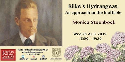 Rilke´s Hydrangeas: An Approach to the Ineffable