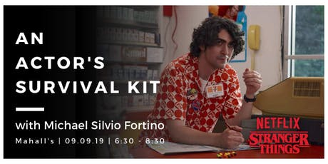 An Actor's Survival Kit with Michael Silvio Fortino tickets