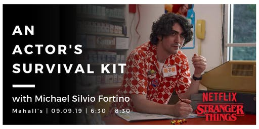 An Actor's Survival Kit with Michael Silvio Fortino