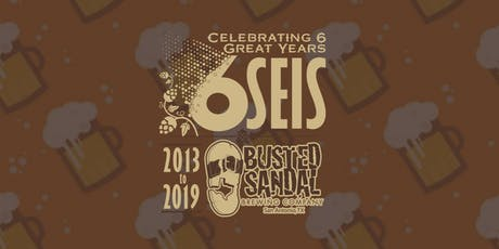 Busted Sandal Brewing's 6 Year Anniversary Party tickets