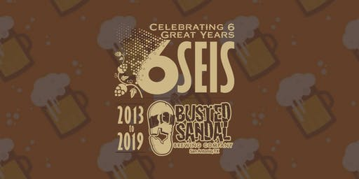 Busted Sandal Brewing's 6 Year Anniversary Party
