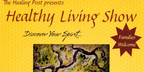 The Healthy Living Show  ...Discover Your Spirit tickets