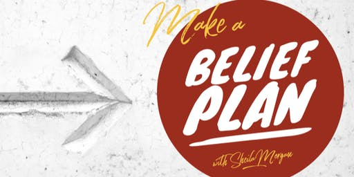 Make a Belief Plan!