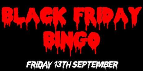 Black Friday Bingo tickets