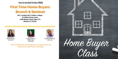 First Time Home-Buyers  Brunch & Seminar