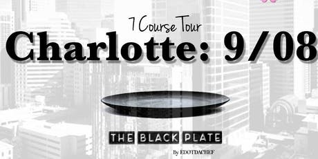 The Black Plate: 7 Course Tour - Charlotte (Course 3) tickets