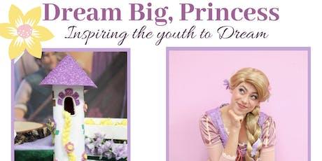 Dream Big, Princess tickets