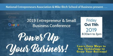 2019 Entrepreneur and Small Business Conference: Power Up Your Business tickets