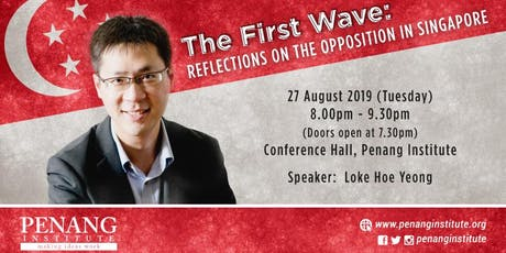 The First Wave: Reflections on the Opposition in Singapore tickets