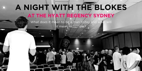 Tomorrow Man - A Night With The Blokes at the Hyatt Regency Sydney tickets