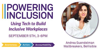POWERING INCLUSION: 2019 Fall Speaker Series - September with Andrea Guendelman