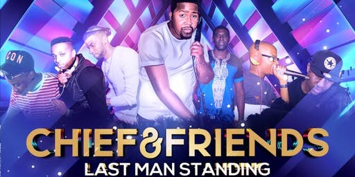 Chief & Friends Last Man Standing