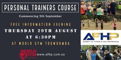 Become a Personal Trainer and Fitness Professional - FREE info evening at WORLD GYM TOOWOOMBA, Thursday 29th August at 6:30pm