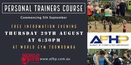 Become a Personal Trainer and Fitness Professional - FREE info evening at WORLD GYM TOOWOOMBA, Thursday 29th August at 6:30pm tickets