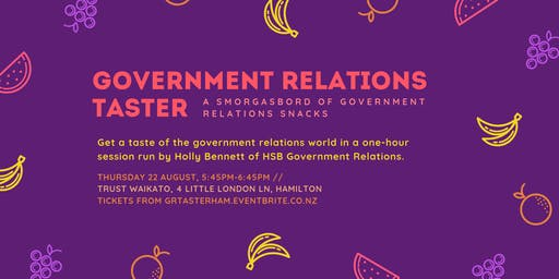 GR Taster Hamilton: a smorgasbord of government relations snacks!