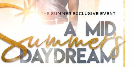 A Mid Summer Daydream