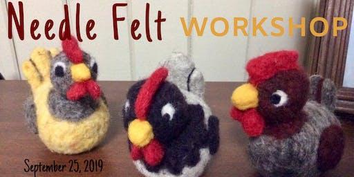 Needle Felt Chicken  Workshop