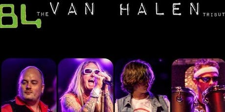 84  - The Ultimate Van Halen Tribute Band tickets