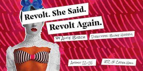 Revolt. She Said. Revolt Again.  tickets