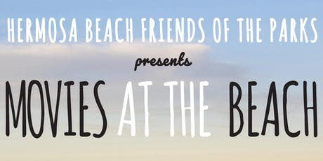 Hermosa Movies at the Beach  tickets