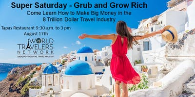 GRUB AND GROW RICH in the Travel Industry (Lunch Included)