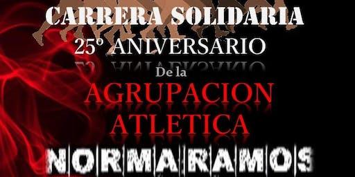 CARRERA SOLIDARIA  25ºAniversario de la Agrupación Atlética Norma Ramos
