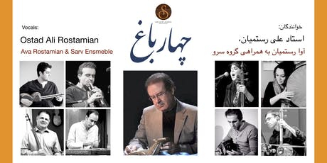 Chaharbagh: Iranian Classical Music| Ostad Ali Rostamian, Ava Rostamian and Sarv Ensemble tickets