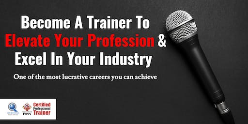 Become A Trainer To Elevate Your Profession & Excel In Your Industry [Free Consultation Session]