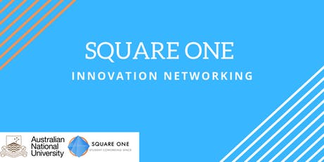 Square One Innovation Networking tickets