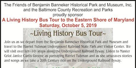 Living History Bus Tour to Harriet Tubman Underground Railroad Park tickets