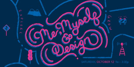 Me, Myself, & Design 2019 tickets