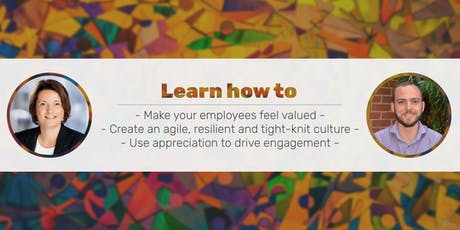 The role of appreciation in creating workplaces people love tickets