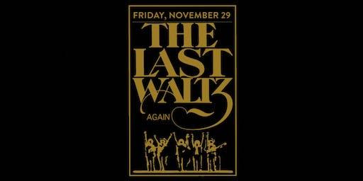The Last Waltz Again