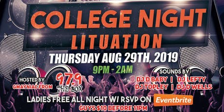 BACK TO SCHOOL COLLEGE LITUATION NIGHT   LABOR DAY WEEKEND TURN UP tickets