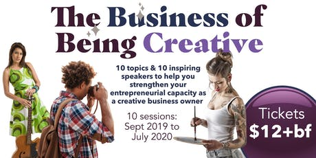 The Business of Being Creative - Oct 2019 tickets